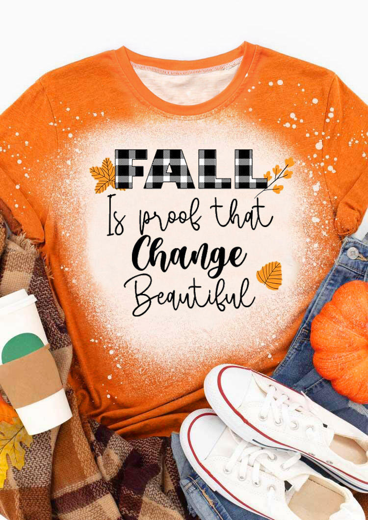 Fall Is Proof That Change Beautiful Plaid Bleached T-ShirtTee - Orange