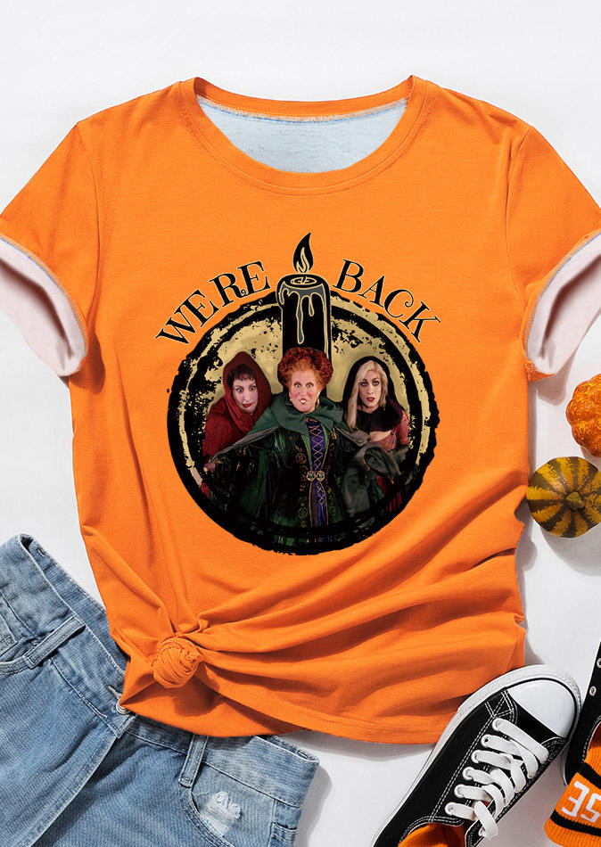 Halloween We're Back Witch O-Neck T-Shirt Tee - Orange