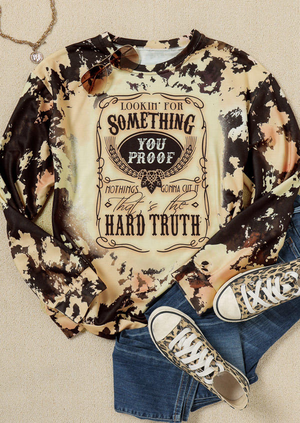 Something You Proof Hard Truth Bleached Sweatshirt