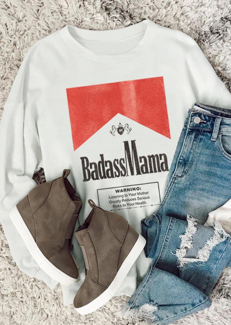 Badass Mama Graphic O-Neck Sweatshirt - White