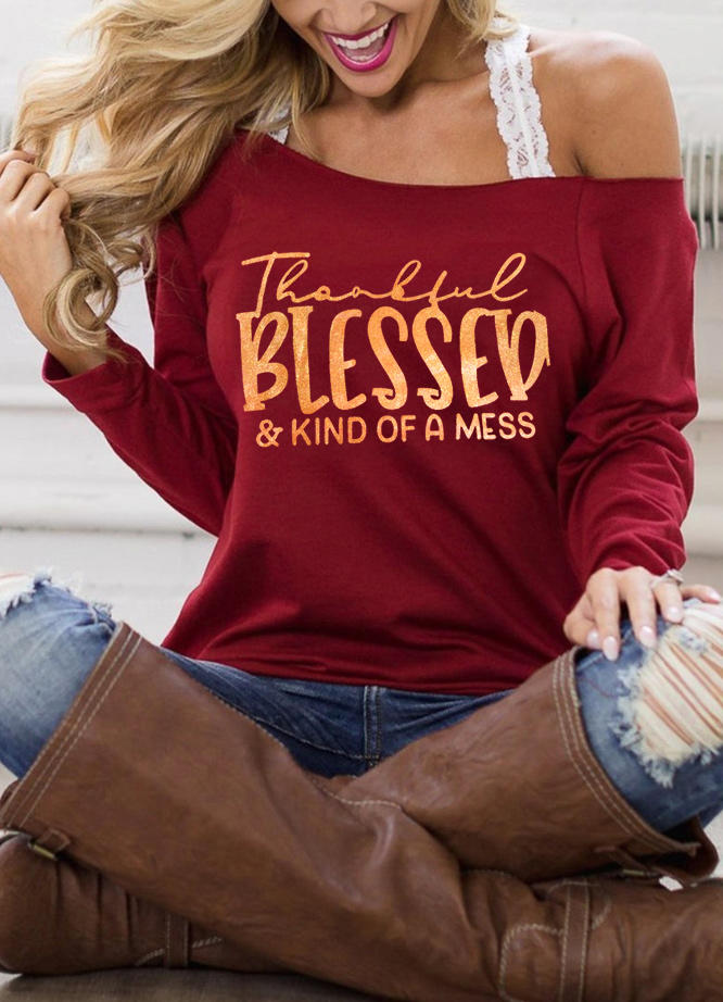 Thankful Blessed Kind Of A Mess Sweatshirt - Burgundy